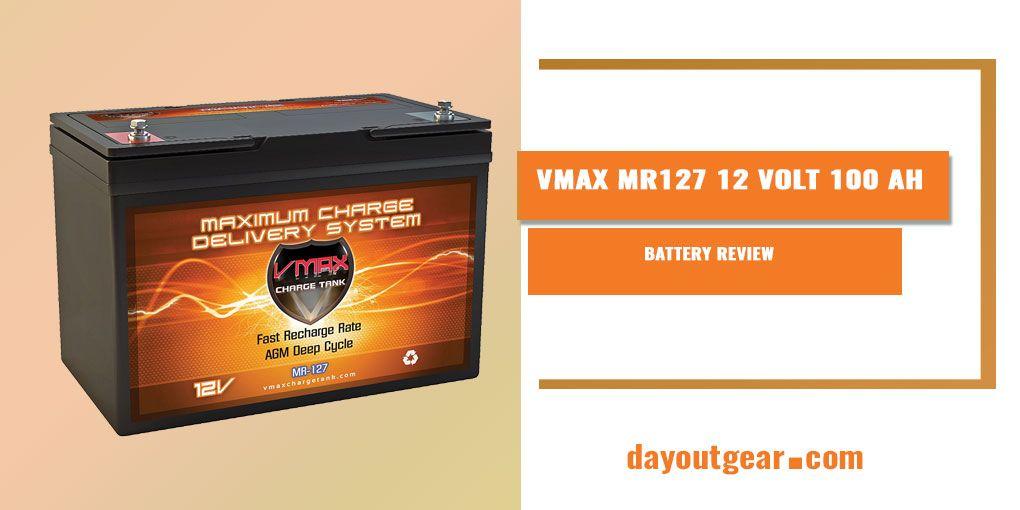 VMAX MR127 12 Volt 100 Ah Battery Review