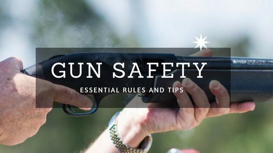 Gun Safety Tips and Rules