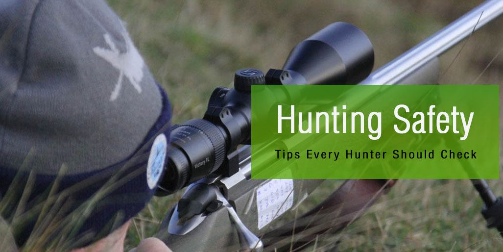 Hunting Safety Tips Every Hunter Should Check