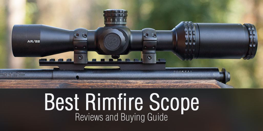 Best Rimfire Scope Reviews and Buying Guide