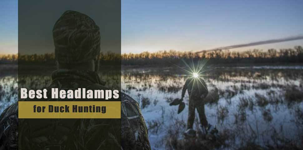 Best Headlamp for Duck Hunting